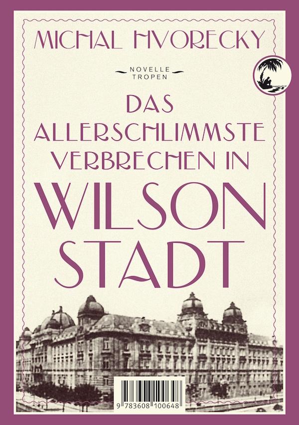 michal hvorecky wilsonstadt wilsonov ebook